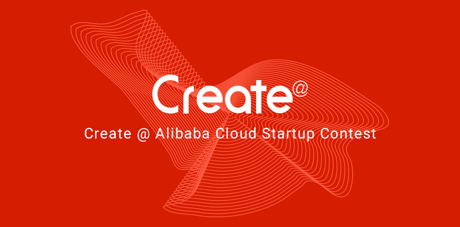 2018 Create@ Alibaba Cloud Startup Contest- Singapore Prelims